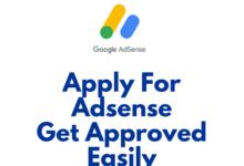 Photo of Apply For Adsense & Get Approved Easily (Complete Guide)