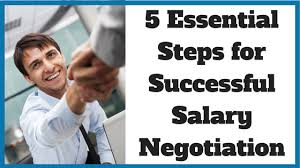 Steps For Negotiating Your Salary