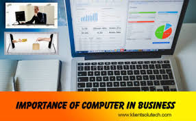 Advantages of Computers in Businesses of today