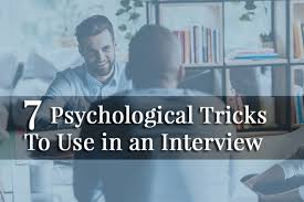 Photo of Psychological Tricks For Job Interviews