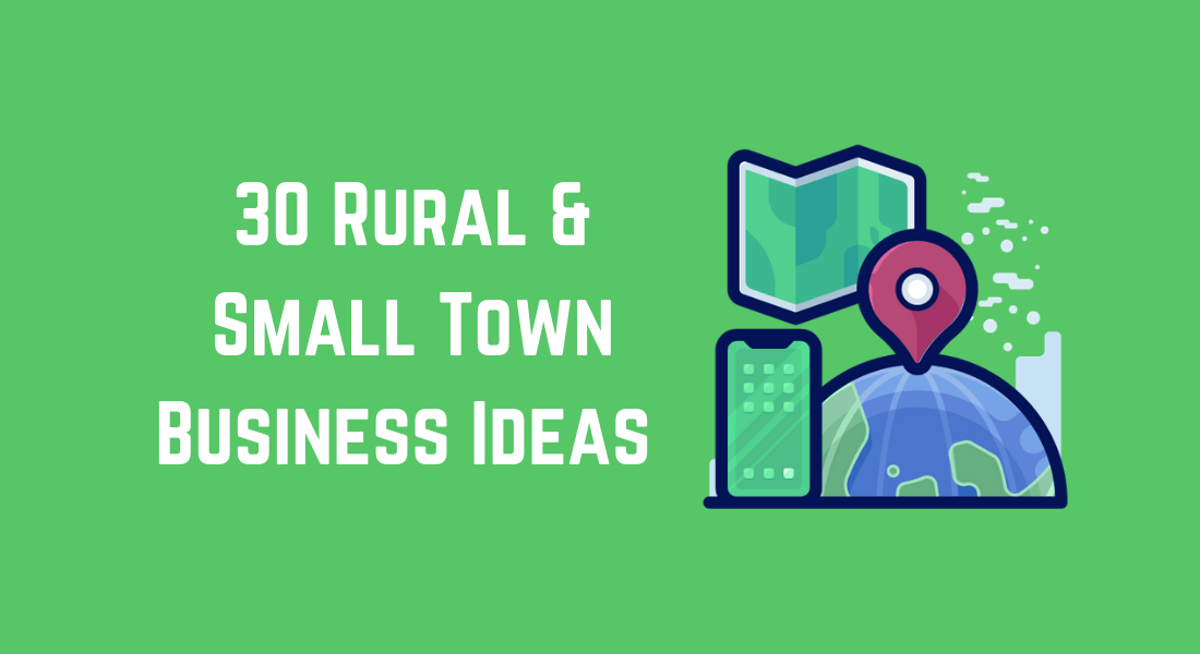 Small Business Ideas Suitable For Small Towns